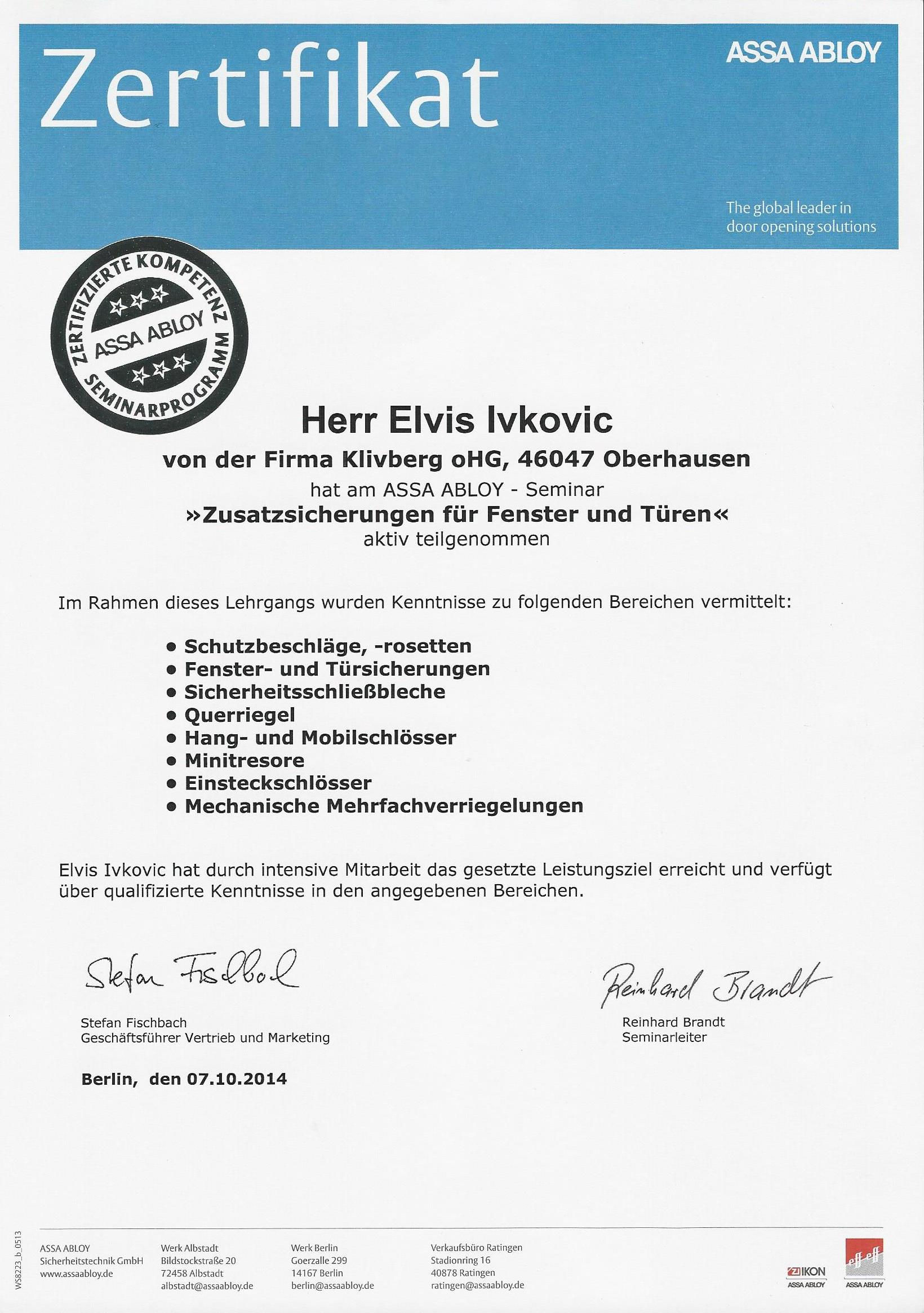 Zertifiziert von Assa Abloy für das nachrüsten von Türsicherungen